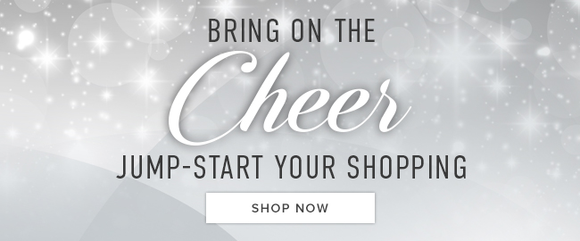 Sparkling background with text. Bring on the cheer. Jump-start your holiday shopping. Click to shop now.